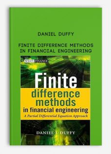 Finite Difference Methods in Financial Engineering by Daniel Duffy