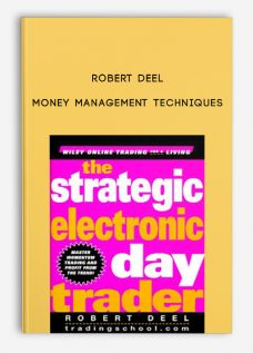 Money Management Techniques by Robert Deel