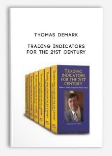 Trading Indicators for the 21st Century by Thomas Demark