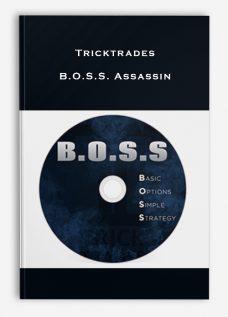Tricktrades – B.O.S.S. Assassin
