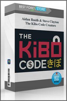 Aidan Booth & Steve Clayton – The Kibo Code Creators