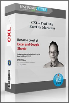 CXL – Fred Pike – Excel for Marketers