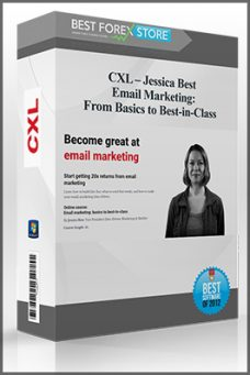 CXL – Jessica Best – Email Marketing: From Basics to Best-in-Class