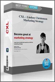 CXL – Lindsey Christensen – Marketing Strategy