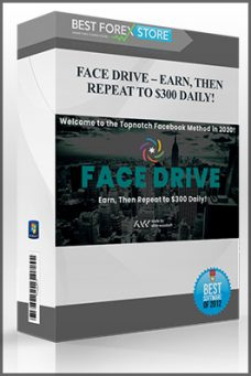 FACE DRIVE – EARN, THEN REPEAT TO $300 DAILY!