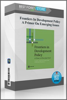 Frontiers In Development Policy – A Primer On Emerging Issues