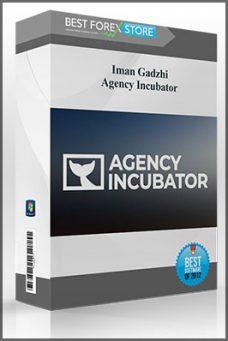 Iman Gadzhi – Agency Incubator