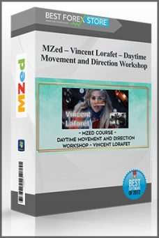 MZed – Vincent Lorafet – Daytime Movement and Direction Workshop
