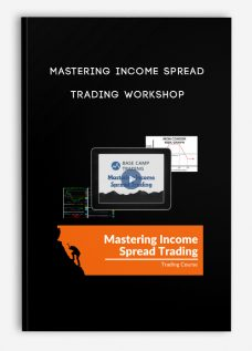 Mastering Income Spread Trading workshop by Base Camp Trading