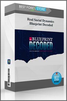Real Social Dynamics – Blueprint Decoded
