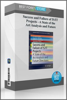 Success and Failure of IS/IT Projects – A State of the Art Analysis and Future