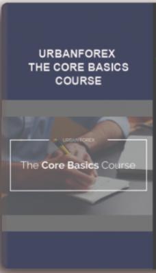 Urbanforex – The Core Basics Course