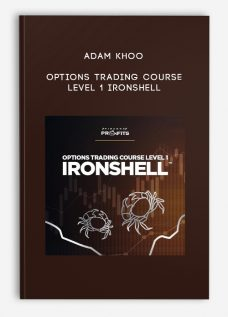 Adam Khoo – Options Trading Course Level 1 Ironshell