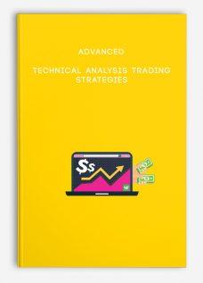 Advanced Technical Analysis Trading Strategies