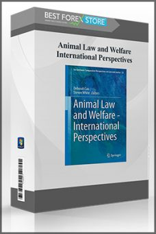 Animal Law and Welfare – International Perspectives