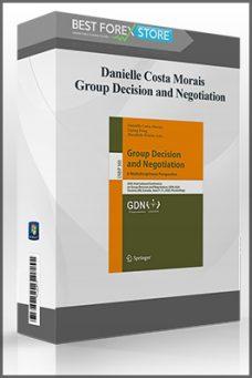 Danielle Costa Morais – Group Decision and Negotiation