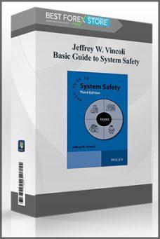 Jeffrey W. Vincoli – Basic Guide to System Safety