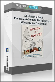 Mission in a Bottle – The Honest Guide to Doing Business Differently and Succeeding