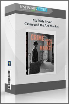 Ms Riah Pryor – Crime and the Art Market