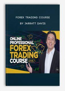 Forex Trading Course by Jarratt Davis