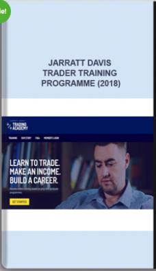 Jarratt Davis – Trader Training Programme (2018)