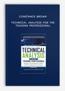 Constance Brown – Technical Analysis for the Trading Professional