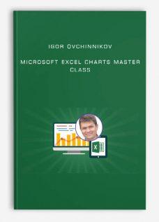 Igor Ovchinnikov – Microsoft Excel Charts Master Class