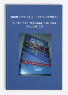3-Day Day Trading Seminar Online CD by John Carter & Hubert Senters