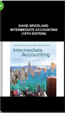David Spiceland – Intermediate Accounting (10th Edition)