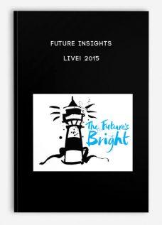 Future Insights LIVE! 2015