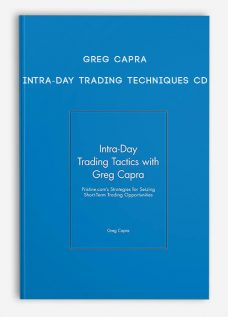 Intra-Day Trading Techniques CD by Greg Capra