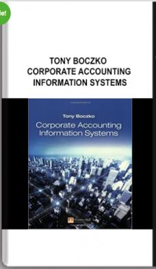 Tony Boczko – Corporate Accounting Information Systems