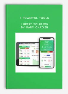 3 Powerful Tools – 1 Great Solution by Marc Chaikin