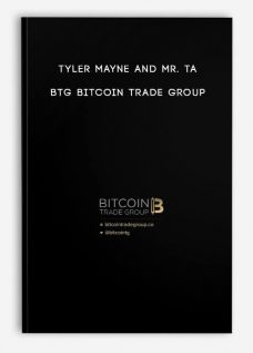 BTG Bitcoin Trade Group by Tyler Mayne and Mr. TA
