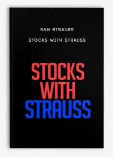 Stocks with Strauss by Sam Strauss