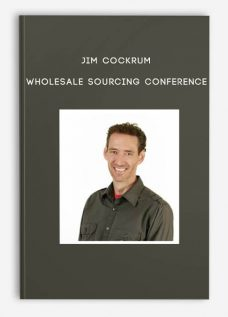 Wholesale Sourcing Conference by Jim Cockrum