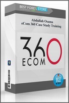Abdullah Osama – eCom 360 Case Study Training
