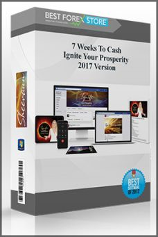 7 Weeks To Cash – Ignite Your Prosperity 2017 Version