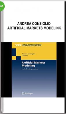 Andrea Consiglio – Artificial Markets Modeling