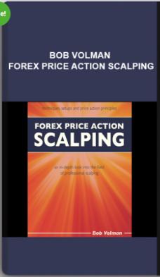 Bob Volman – Forex Price Action Scalping