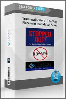 Tradingeducators – The Stop Placement that Makes Sense