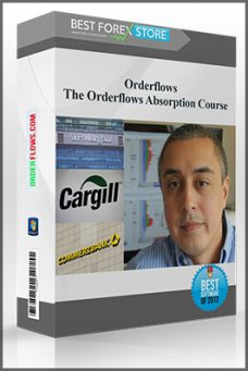Orderflows – The Orderflows Absorption Course