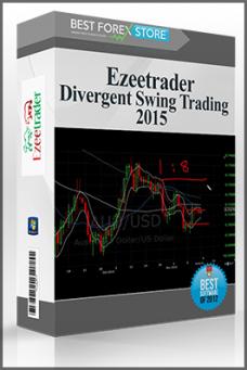 Ezeetrader – Divergent Swing Trading 2015