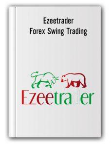 Ezeetrader – Ezeetrader Forex Swing Trading