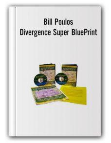 Bill Poulos – Divergence Super BluePrint