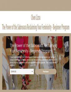 Chen Lizra – The Power of the Sabrosura Reclaiming Your Femininity – Beginner Program
