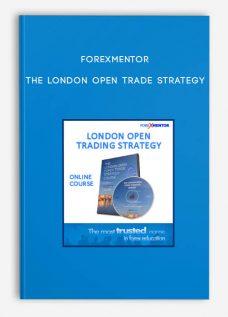 Forexmentor – The London Open Trade Strategy
