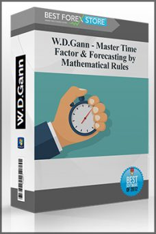 W.D.Gann – Master Time Factor & Forecasting by Mathematical Rules