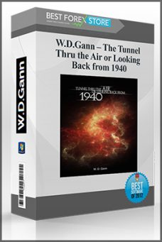 W.D.Gann – The Tunnel Thru the Air or Looking Back from 1940