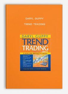 Daryl Guppy – Trend Trading